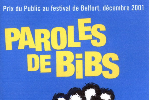 affiche du film Paroles de Bibs - Un film de Jocelyne Lemaire-Darnaud