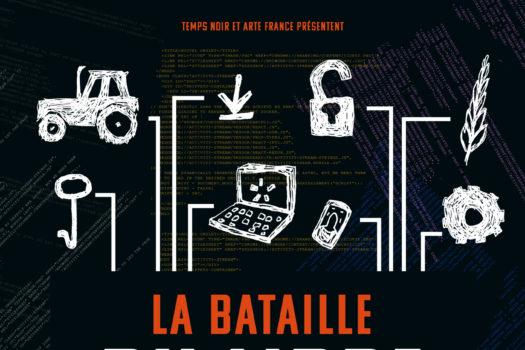 affiche du film documentaire la bataille du libre réalisé par Philippe borrel 2019