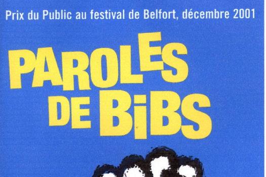 affiche du film Paroles de Bibs - Un film de Jocelyne Lemaire-Darnaud