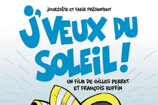 Affiche du film je veux du soleil de François Ruffin